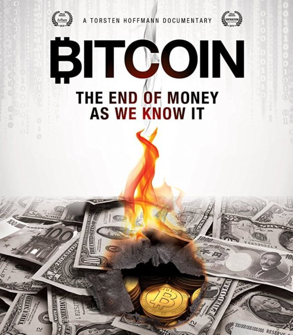 Bitcoin- The End of Money As We Know It