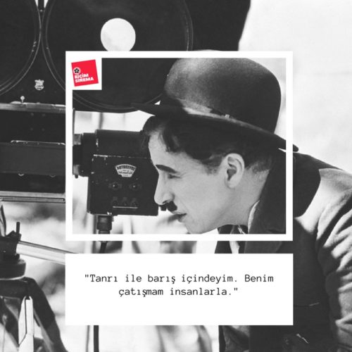 Charlie Chaplin Sözleri-6