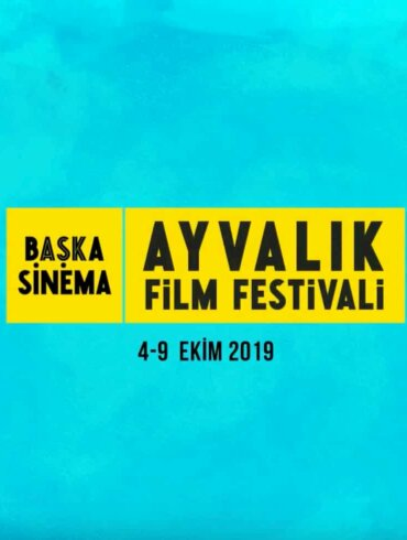 başka sinema ayvalık film festivali 2019