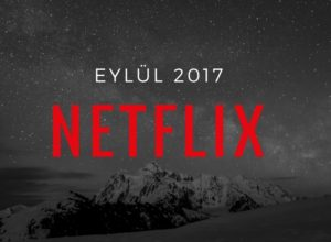 netflix eylul 2017