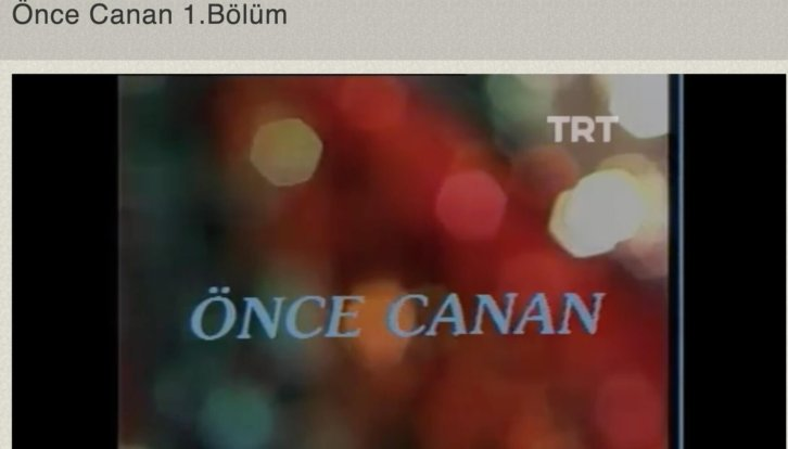 once canan izle
