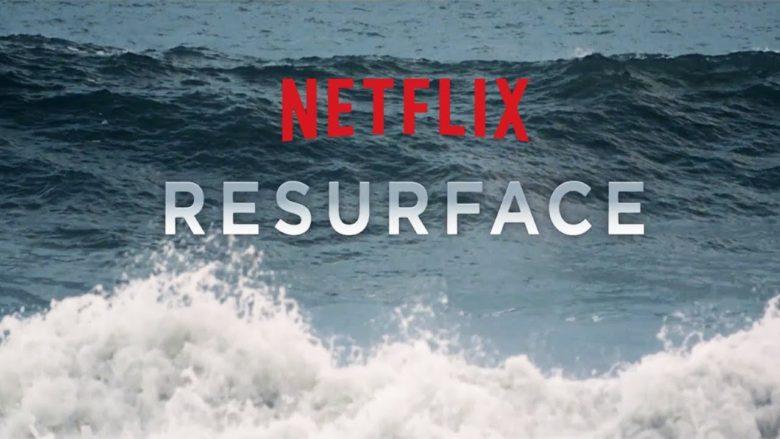 resurface netflix